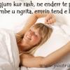Ne gjum kur rash, ne enderr te pash