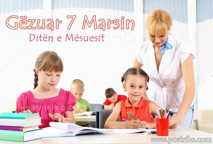 Gezuar 7 marsin diten e mesuesit
