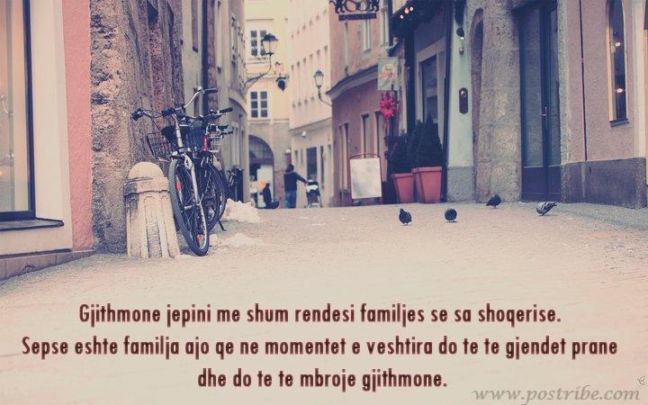 Gjithmone jepini me shum rendesi familjes se sa shoqerise